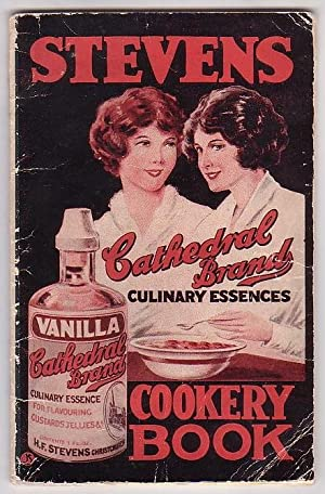 """Stevens' """"Cathedral Brand"""" Essences Cookery Book: Trent, Mildred (compiled by)"""