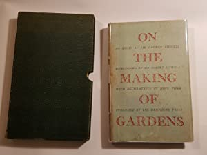 On the Making of Gardens: Sitwell, George (Sir); with an Introduction by Osbeth Sitwell