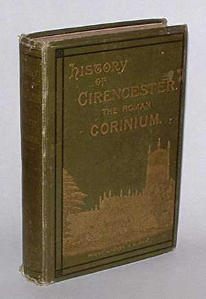 History of Cirencester and the Roman City Corinium: Beecham, K. J.