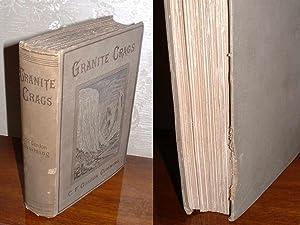 Granite Crags: Cumming, C. F. Gordon