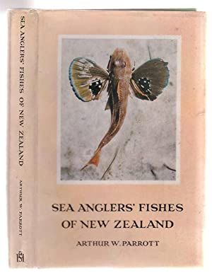 Sea Angler's Fishes of New Zealand: Parrott, Arthur W.