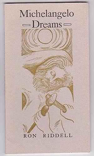 Michelangelo Dreams: Riddell, Ron