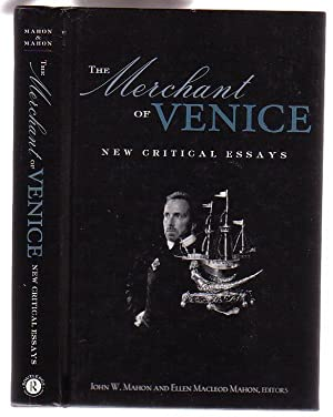 The Merchant of Venice: New Critical Essays: Mahon, John W.