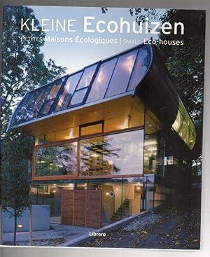 Kleine Ecohuizen / Petites Maisons Écologiques / Small Eco-houses