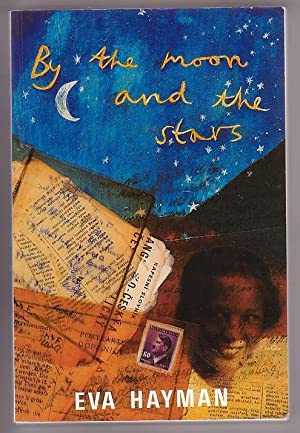 By the Moon and the Stars: A heart-rending, wartime story of a young Czech exile's lonely ...