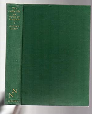 The Open Sea - Its Natural History: The World of Plankton: Hardy, Alister C.
