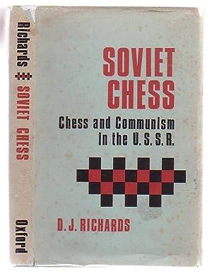 Soviet Chess: Richards, D. J.