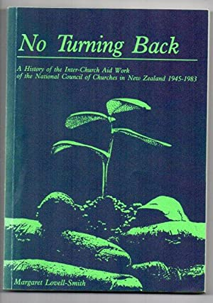 No Turning Back: A History of the Inter-Church Aid Work of the National Council of Churches in New ...