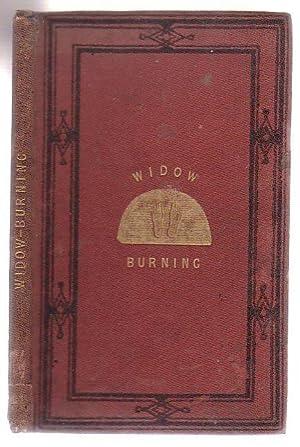 Widow-Burning A Narrative: Bushby, Henry Jeffreys