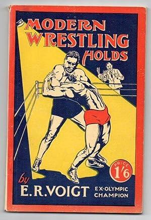 Modern Wrestling Holds: Voigt, E. R.