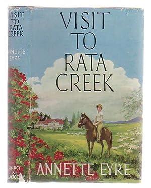 Visit To Rata Creek: Eyre, Annette