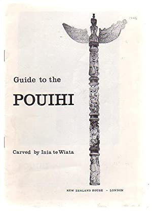 Guide To The Pouihi: Te Wiata, Inia (carved by)