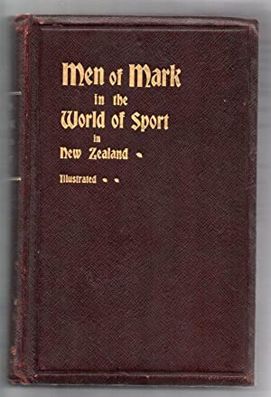 Men of Mark in the World of Sport in New Zealand: Chadwick, J. [Joseph]