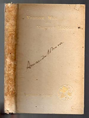 A Book of Vagrom Men and Vagrant Thought: Story, Alfred T.