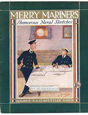 The Merry Mariners Humorous Naval Sketches: Beuttler, E. G. O (Lieut)