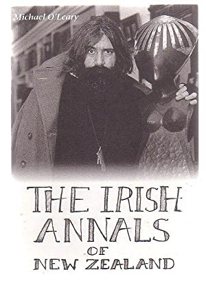 The Irish Annals Of New Zealand: O'Leary, Michael
