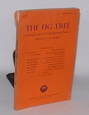 The Fig Tree: A Douglas Social Credit Quarterly Review. No. 2 September 1936.: Douglas, C. H. (ed.)