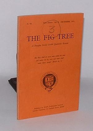 The Fig Tree: A Douglas Social Credit Quarterly Review. New Series, No. 3. December 1954.