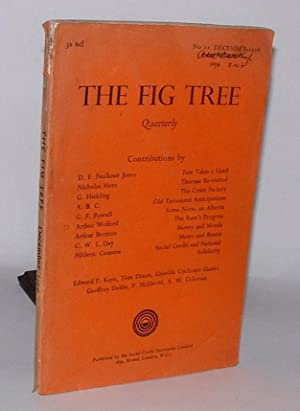 The Fig Tree: A Douglas Social Credit Quarterly Review. No. 11 December 1938: Douglas, C. H. (ed.)