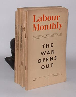 Labour Monthly: A Magazine of International Labour [group of eleven issues from 1937-1940]: Dutt, R...