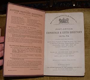 Post-Office Edinburgh & Leith Directory 1875-76. Comprising, among other information, General, ...