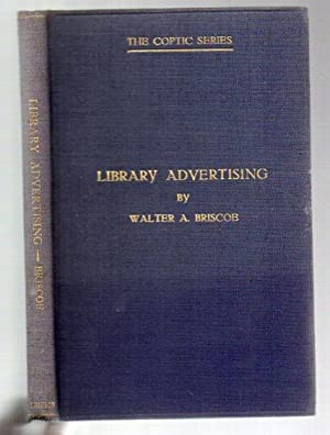 "Library Advertising: ""Publicity"" Methods for Public Libraries, Library-Work with Children..."