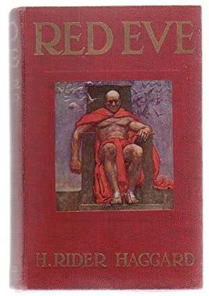 Red Eve: Haggard, H. Rider
