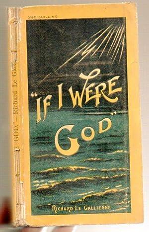 If I Were God: Le Gallienne, Richard
