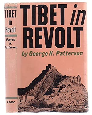 Tibet In Revolt: Patterson, George N