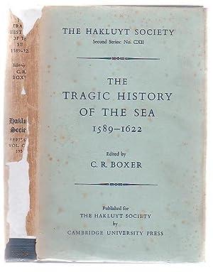 The Tragic History Of The Sea 1589 - 1622 Narratives Of The Shipwrecks Of The Portuguese East ...