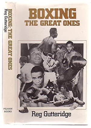 Boxing The Great Ones: Gutteridge, Reg