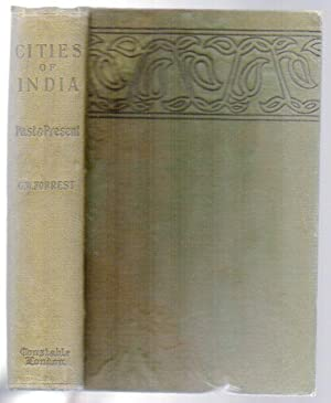 Cities of India: Forrest, G. W.