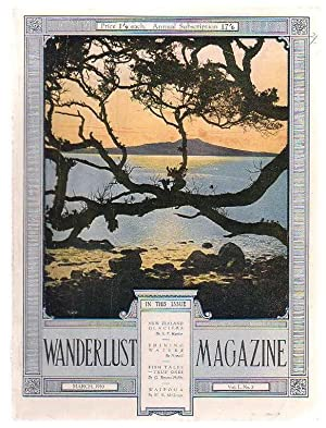 Wanderlust Magazine Vol I. No. 3: Authors include: A. P. Harper; Nomad; G Bryant Hobbs; W. R ...