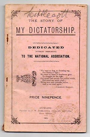The Story of My Dictatorship: Berens, Lewis Henry & Ignatius Singer