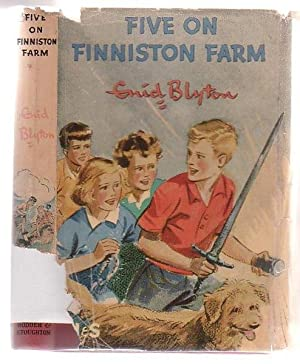 Five On Finniston Farm: Blyton, Enid