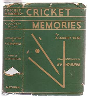 Cricket Memories By A Country Vicar: Warner, P. F.