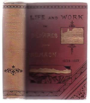 Life And Work In Benares And Kumaon 1839 - 1877: Kennedy, James