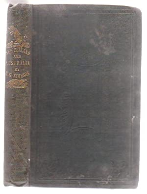 New Zealand, South Australia, And New South Wales: A Record Of Recent Travels In These Colonies ...