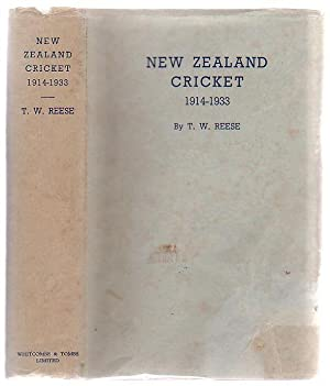 New Zealand Cricket 1914 - 1933 (Volume Two only): Reese, T. W.