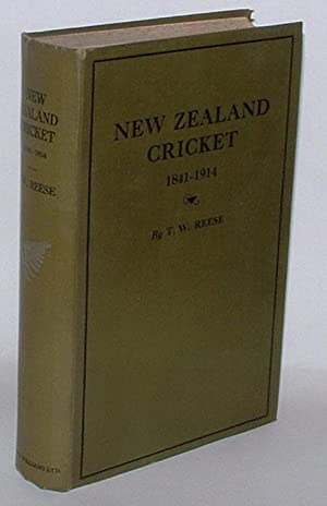 New Zealand Cricket 1841 - 1914: Reese, T. W