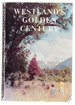 Westland's Golden Century 1860 - 1960 An Official Souvenir Of Westland's Centenary: Kay, ...