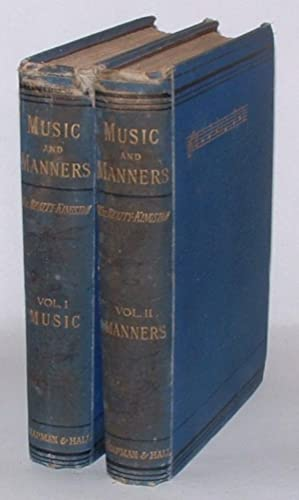 Music and Manners: Personal Reminiscences and Sketches of Character. In Two Volumes.: ...