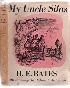My Uncle Silas: Bates, H. E.