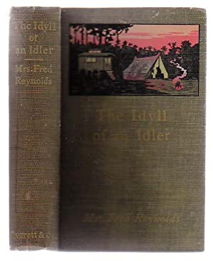 The Idyll Of An Idler Being Some Adventures Of A Caravan In Cornwall: Reynolds, (Mrs) Fred