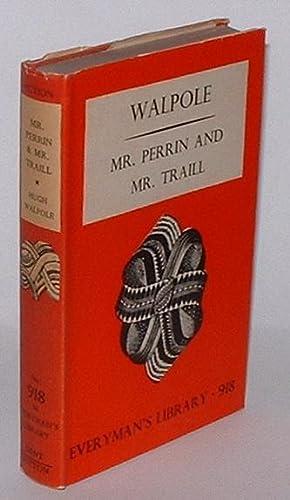 Mr. Perrin and Mr. Trail: Walpole, Hugh