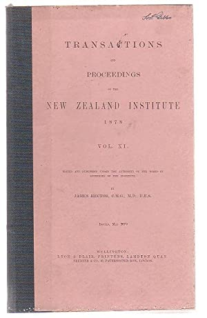 Transactions And Proceedings Of The New Zealand Institute, 1878. Vol XI.: Hector, James (ed.)
