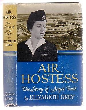 Air Hostess The Story Of Joyce Tait: Grey, Elizabeth