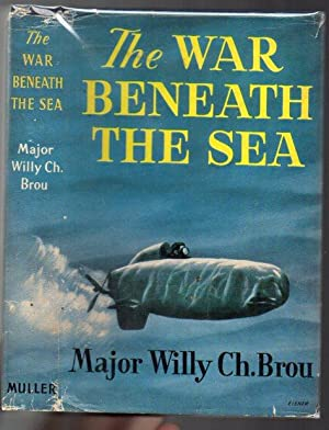 The War Beneath the Sea: Brou, Willy