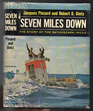 Seven Miles Down: The Story of the: Piccard, Jacques &