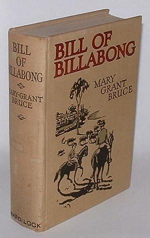 Bill of Billabong: Bruce, Mary Grant